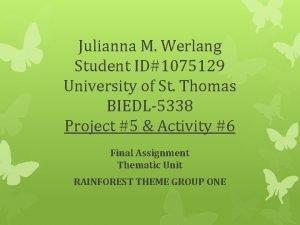 Julianna M Werlang Student ID1075129 University of St
