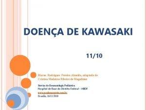 DOENA DE KAWASAKI 1110 Marne Rodrigues Pereira Almeida