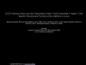 CCCTCBinding Factor and the Transcription Factor Tbet Orchestrate