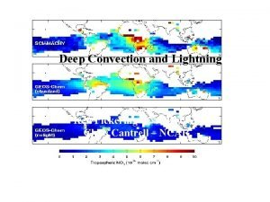 Deep Convecton and Lightning Deep Convection and Lightning