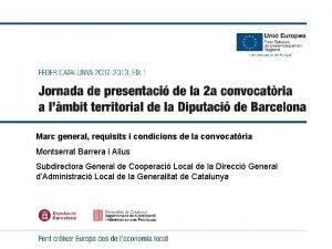 UNI EUROPEA Fons Europeu de Desenvolupament Regional Marc
