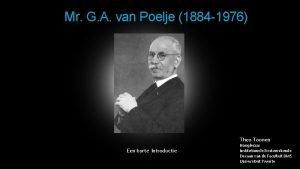 Mr G A van Poelje 1884 1976 Theo