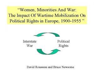 Women Minorities And War The Impact Of Wartime