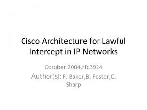 Cisco Architecture for Lawful Intercept in IP Networks