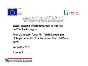 Sister Sistema Informa Stranieri Territoriali dellEmilia Romagna Finanziato