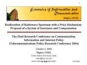 1 Reallocation of Radiowave Spectrum with a Price