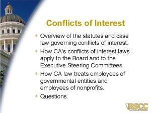 1 Conflicts of Interest Overview of the statutes