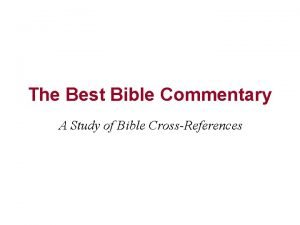 The Best Bible Commentary A Study of Bible