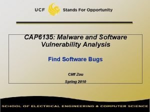CAP 6135 Malware and Software Vulnerability Analysis Find
