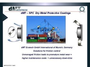 d MT SPC Dry Metal Protective Coatings d
