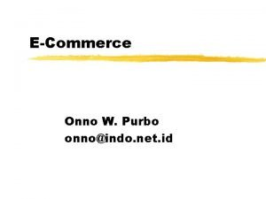 ECommerce Onno W Purbo onnoindo net id Outline