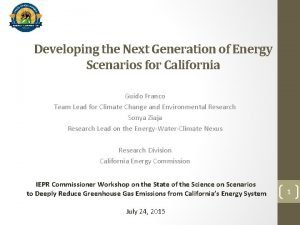 Developing the Next Generation of Energy Scenarios for