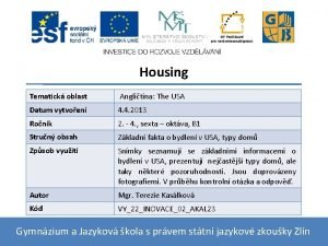 Housing Tematick oblast Anglitina The USA Datum vytvoen