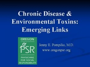 Chronic Disease Environmental Toxins Emerging Links Jenny E