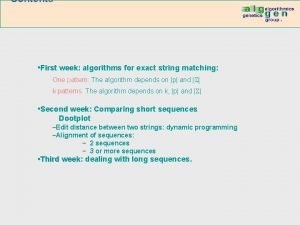 Contents First week week algorithms for exact string
