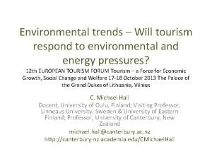 Environmental trends Will tourism respond to environmental and