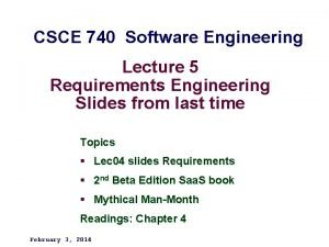 CSCE 740 Software Engineering Lecture 5 Requirements Engineering