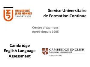 Service Universitaire de Formation Continue Centre dexamens Agr