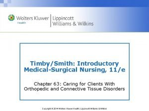 TimbySmith Introductory MedicalSurgical Nursing 11e Chapter 63 Caring