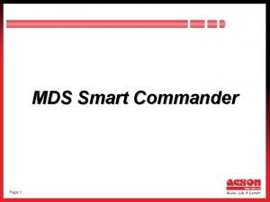MDS Smart Commander Page 1 Contents Introduction User