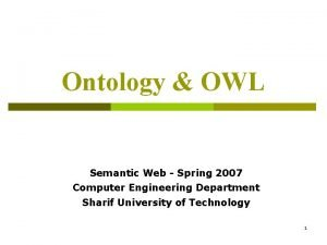 Ontology OWL Semantic Web Spring 2007 Computer Engineering