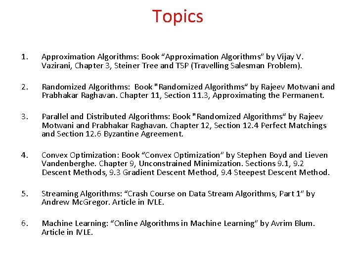 Topics 1 Approximation Algorithms Book Approximation Algorithms by
