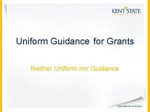 Uniform Guidance for Grants Neither Uniform nor Guidance