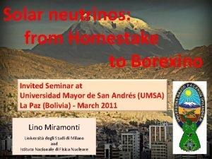 Solar neutrinos from Homestake to Borexino Invited Seminar