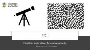 PDI Estratgias pretendidas x Estratgias realizadas Mauro Enrique