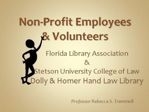 NonProfit Employees Volunteers Florida Library Association Stetson University