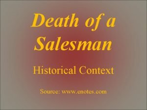 Death of a Salesman Historical Context Source www