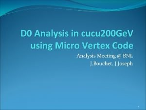 D 0 Analysis in cucu 200 Ge V