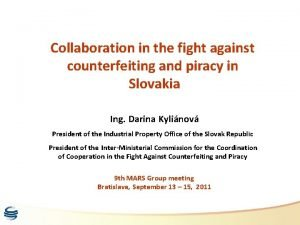 Collaboration in the fight against counterfeiting and piracy