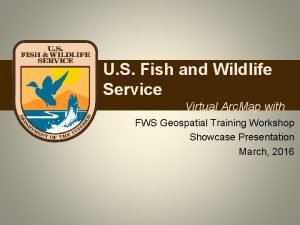 U S Fish and Wildlife Service Virtual Arc