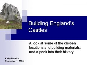 Building Englands Castles A look at some of
