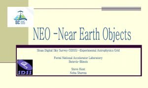 Near Earth Objects NearEarth Objects NEOs are comets