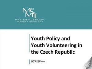 Youth Policy and Youth Volunteering in the Czech