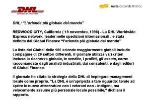 DHL Lazienda pi globale del mondo REDWOOD CITY