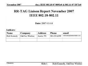 November 2007 doc IEEE 802 18 070092 r