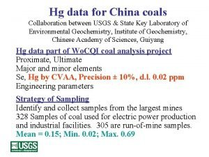 Hg data for China coals Collaboration between USGS