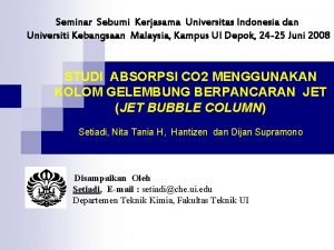 Seminar Sebumi Kerjasama Universitas Indonesia dan Universiti Kebangsaan