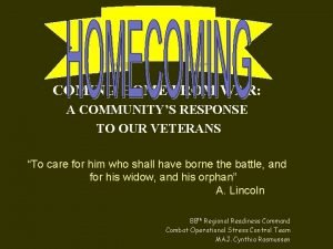 COMING HOME FROM WAR A COMMUNITYS RESPONSE TO