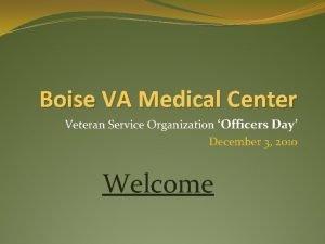 Boise VA Medical Center Veteran Service Organization Officers