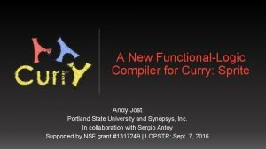A New FunctionalLogic Compiler for Curry Sprite Andy