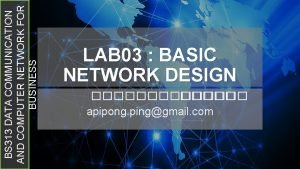 BS 313 DATA COMMUNICATION AND COMPUTER NETWORK FOR
