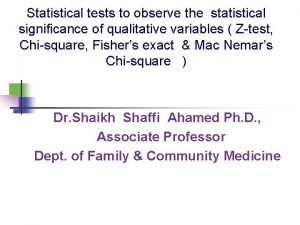 Statistical tests to observe the statistical significance of