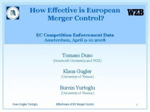 How Effective is European Merger Control EC Competition