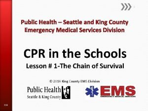 1 Public Health Seattle and King County Emergency