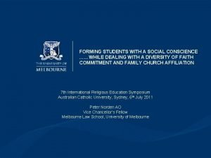 FORMING STUDENTS WITH A SOCIAL CONSCIENCE WHILE DEALING