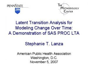 Latent Transition Analysis for Modeling Change Over Time